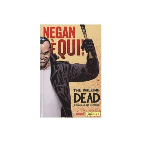 WALKING DEAD NEGAN E' QUI n. 1